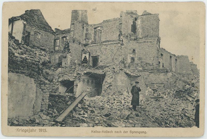 Kriegsjahr 1915  Kalisz - Kalisch nach der Sprengung